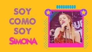 SIMONA   SOY COMO SOY (VIDEO CON LETRA OFICIAL)