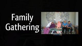 Family gathering (My Family)