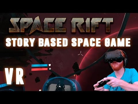 Space Rift - Episode 1: Episodic VR story-based space flight game for HTC Vive, Oculus Rift and PSVR