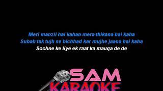 HUM TERE SHAHAR MAIN -Gulam Ali Karaoke SAM KARAOKE