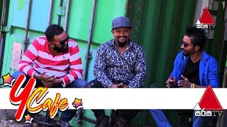 Y Cafe | Roony | Sirasa TV 09th February 2019