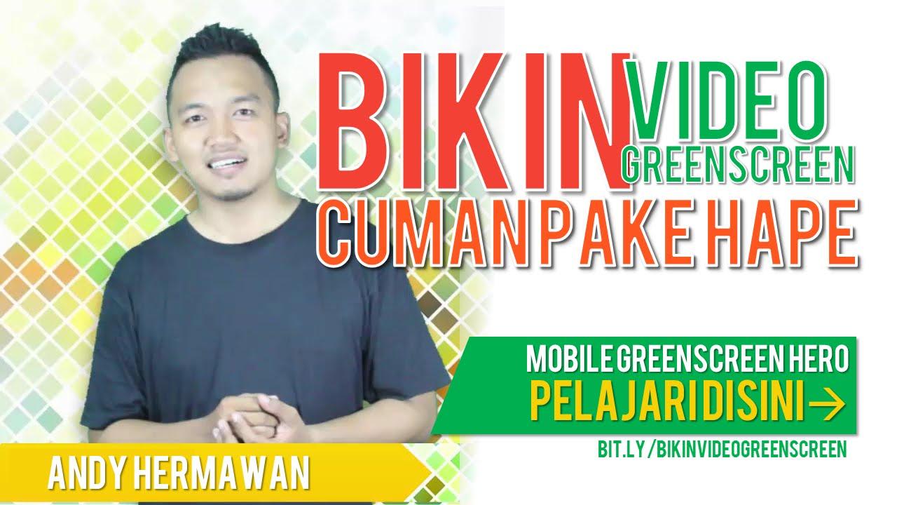 Mobile Green Screen - Tutorial Membuat Video Green Screen Hanya Menggunakan  Handphone
