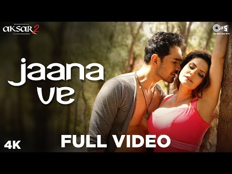 Jaana Ve Full Song Video - Aksar 2 | Arijit Singh, Mithoon | Zareen Khan, Abhinav | Bollywood Song