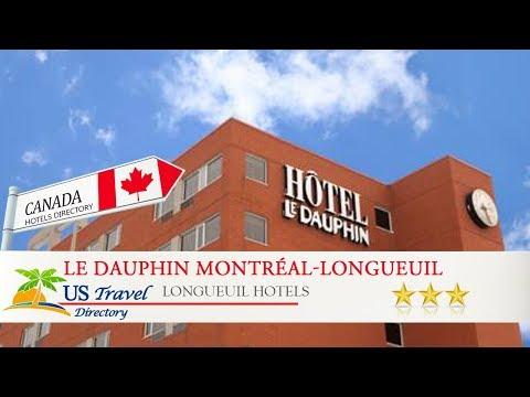 Le Dauphin Montréal-Longueuil - Longueuil Hotels, Canada