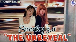 PART 3 Sneaky Jenlisa (THE UNREVEAL) + Bonus Tea🍵🙊