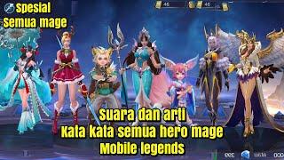 Suara dan arti kata kata semua hero mage~mobile legends