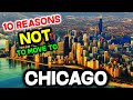 Top 10 Reasons NOT to Move to Chicago, Illinois - YouTube