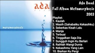 Ada Band FULL ALBUM Metamorphosis 2003