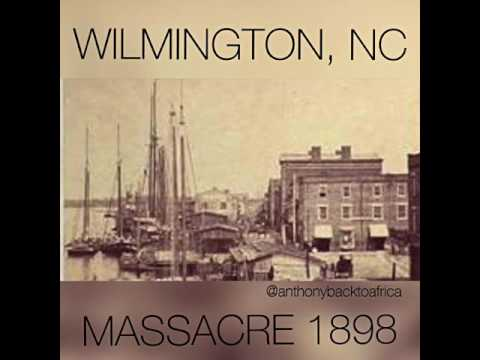WILMINGTON, NORTH CAROLINA MASSACRE 1898