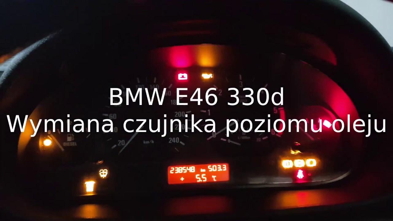 Bmw E46 330d 2003 Wymiana Czujnika Poziomu Oleju