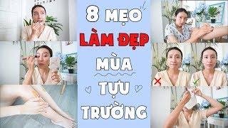 8 BÍ QUYẾT LÀM ĐẸP MÙA TỰU TRƯỜNG   Mẹo Cho Cuộc Sống Xinh   PhuongHa