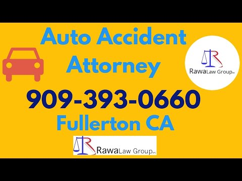 auto-accident-lawyer-in-fullerton-california---rawa-law-group---fullerton-ca-auto-accident-lawyer