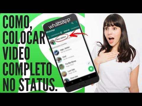 Como Colocar Vídeo Completo No Status Do Whatsapp Youtube