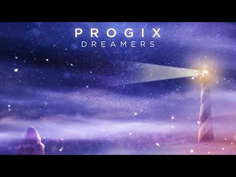 Progix - Dreamers (Full Album)