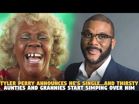 Tyler Perry Announces He's Single...And Thirsty Aunties and Grannies Start Simping Over HIM
