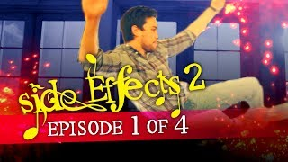 Side Effects Season 2 Ep. 1 of 4