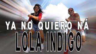 Lola Indigo - Ya no quiero na. Latin/Funk MIx Zumba Choreo