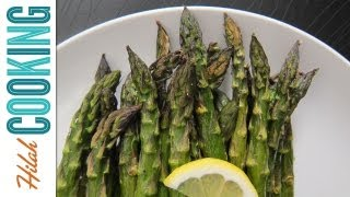How To Roast Asparagus - Asparagus Recipe With Chili & Lemon