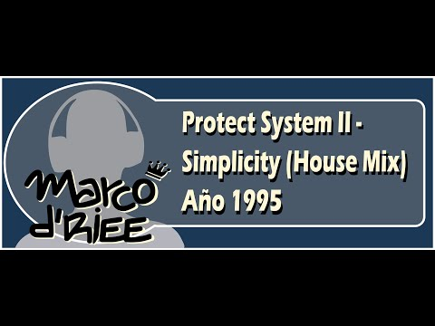 Protect System II - Simplicity (House Mix) - 1995