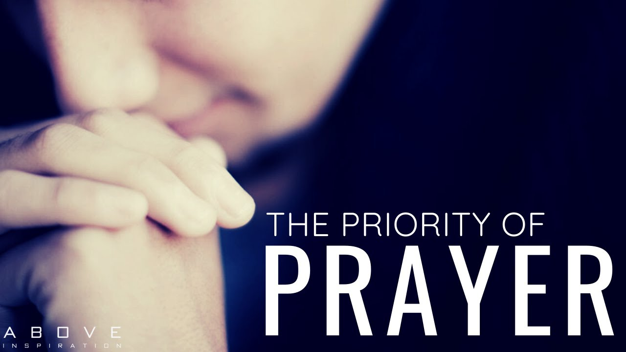 Download THE PRIORITY OF PRAYER | It Begins With Prayer - Inspirational & Motivational Video
