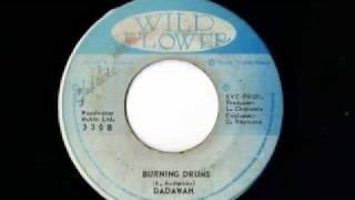 BOB ANDY + DADAWAH - Fire burning + burning drums (1974 Wild flower)