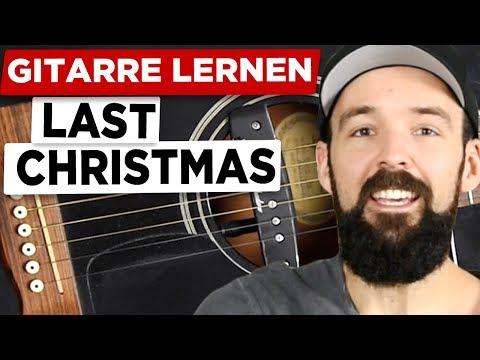 Gitarre lernen - Last Christmas Melodie - sehr einfach für Anfänger