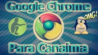 Como  descargar Google Chrome para canaima sin errores 2017