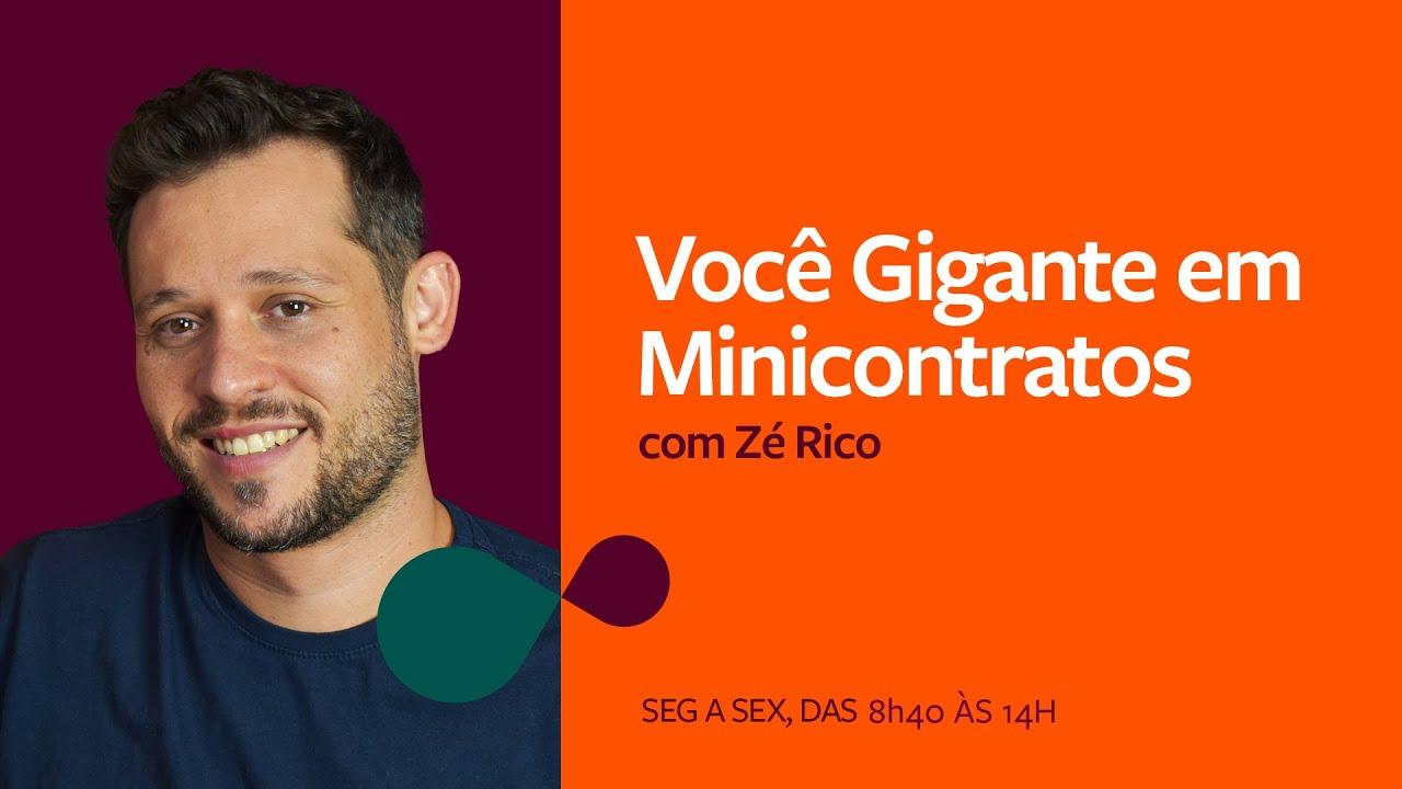 Você Gigante em Minicontratos com Zé Rico   05.08
