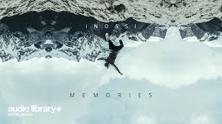 Memories - INOSSI [Audio Library Release] · Free Copyright-safe Music