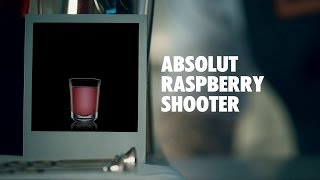 Absolut Raspberry Shooter Drink Recipe - How To Mix