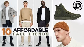 Top 10 AFFORDABLE Men's Style Trends Fall 2019