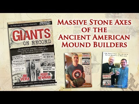 Giants on Record: Massive Stone Axes of the Ancient American Mound Builders