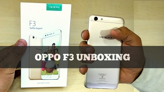 OPPO F3 New Launch - First Look & Unboxing