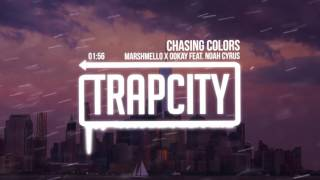 Repeat youtube video Marshmello x Ookay - Chasing Colors (feat. Noah Cyrus)