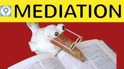 How to write a mediation - Aufbau & Vorgehensweise bei einer Mediation in Englisch / Deutsch