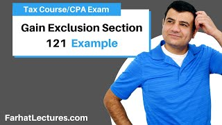 Example: Gain Exclusion Section 121   Corporate Income Tax   CPA REG   Ch 13 P 5
