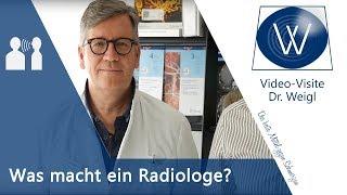 Was macht ein Radiologe? Was unterscheidet Röntgen vom MRT? // Dr. Weigl im Gespräch mit Radiologem