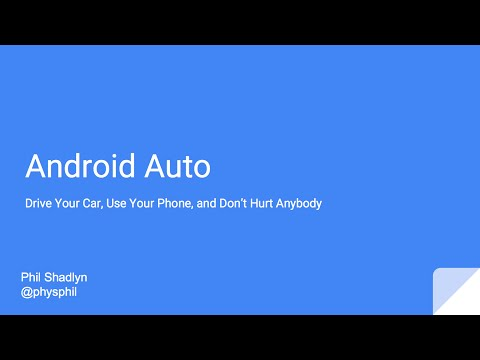 Android Auto - The Right Information for the Road Ahead — Phil Shadlyn