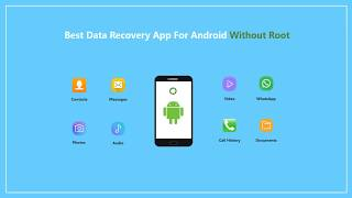 Best Data (Text Message, Photo, Contacts, Etc) Recovery App for Android Without Root & How To  Guide