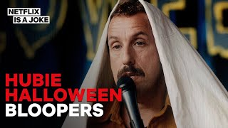 The Hubie Halloween End Credit Bloopers Are a Hilarious Mess | Netflix Is A Joke