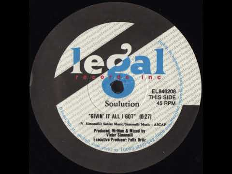 Soulution ‎– Givin' It All I Got