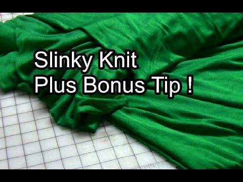 Slinky Knit Fabric Plus Bonus Tip