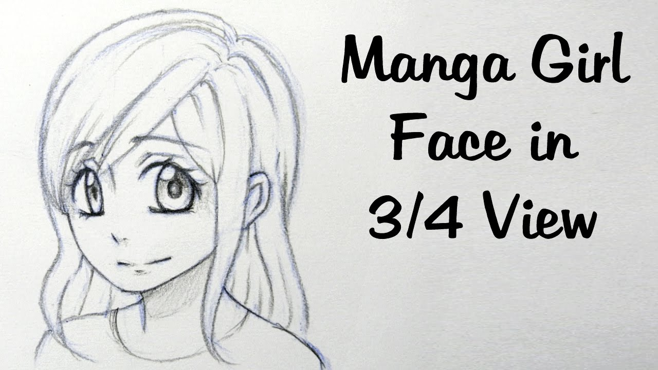 How to draw a manga girl face in ¾ view