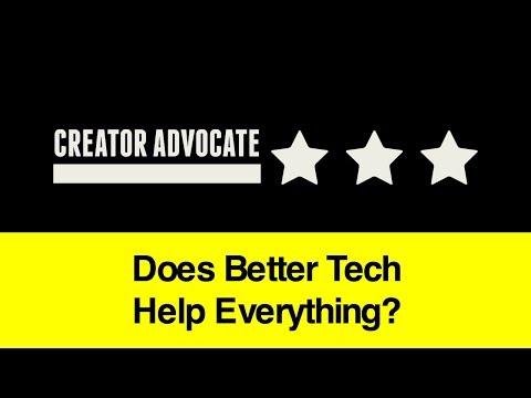 Entrepreneur Advice: Does Better Tech Help Everything?