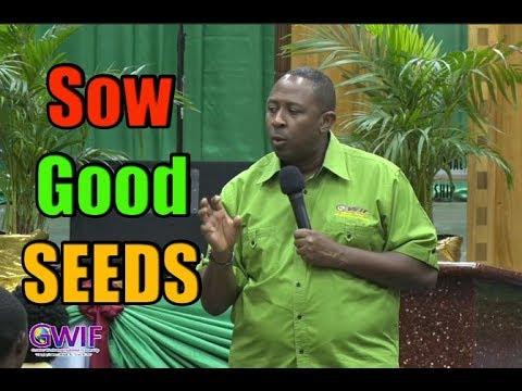 Sow Good Seeds- Apostle Andrew Scott