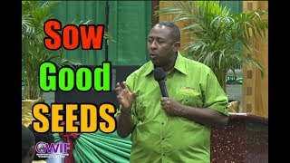 Sow Good Seeds- Apostle Andrew Scott