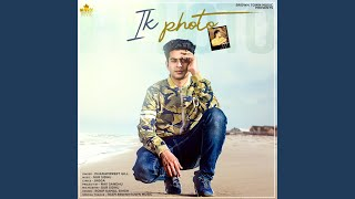 ik Photo (Dharampreet Gill) Mp3 Song Download