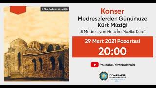 Medreselerden Günümüze Kürt Müziği / Ji Medreseyan Heta Îro Muzîka Kurdî