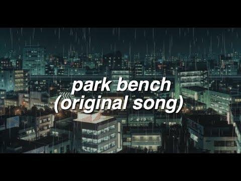 park bench [an original song]