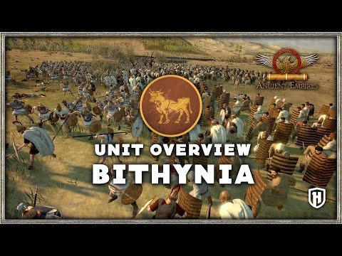 Unit Overview - Bithynia | Ancient Empires Mod
